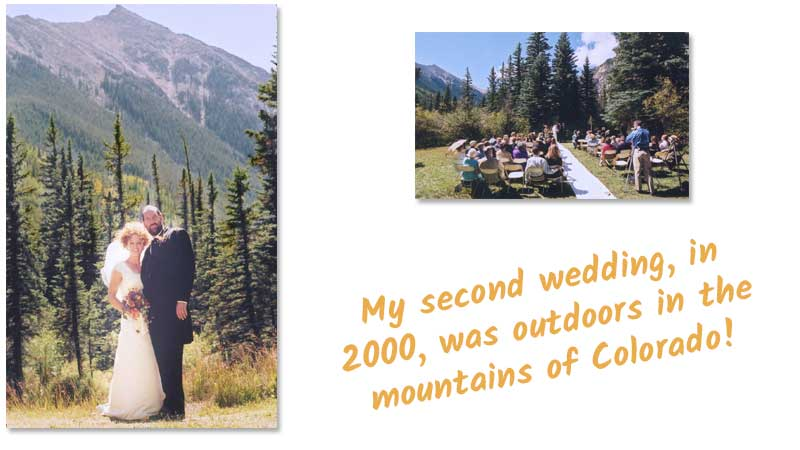 Photos from my second wedding: an outdoor wedding in the beautiful mountains of Colorado.